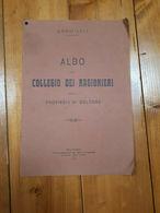 1915 ALBO COLLEGIO RAGIONERI DELLA PROVINCIA DI BOLOGNA - OPUSCOLO - Oorlog 1914-18
