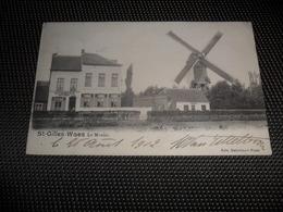 Sint - Gillis - Waas  St. - Gilles - Waes  Le Moulin  De Molen - Sint-Gillis-Waas