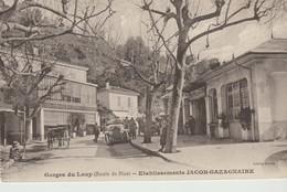 C.P.A. - GORGES DU LOUP - ROUTE DE NICE - ETABLISSEMENTS JACOB GAZAGNAIRE - ANIMEE - GILETTA - - Otros Municipios