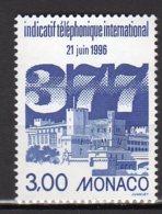 YT 2049 Neuf Mise En Service De L'indicatif Télephonique International Lot 818 - Monaco
