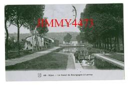 CPA - Le Canal De Bourgogne à Larrey En 1907 - DIJON 21 Côte D'Or - N° 68 - Photo-Email A. Breger Frères - Dijon