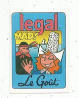 Autocollant ,CAFE LEGAL , LE GOUT ,folklore,  MAD ! Bretagne - Pegatinas