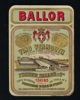 Ancienne étiquete  Vino  Vermouth  Ballor  & Cie  Torino  étiquette  Vers 1900 - Etiquettes