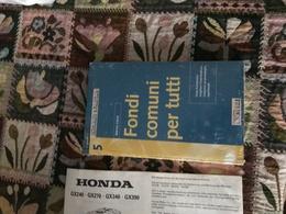 FONDI COMUNI PER TUTTI - Books, Magazines, Comics