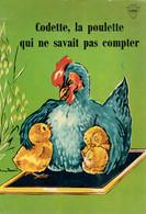 Codette, La Poulette Qui Ne Savait Pas Compter, Editions Lito, Paris (32 Pages, Années 1960) - Livres, BD, Revues