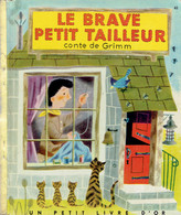 Le Brave Petit Tailleur, Conte De Grimm, Illustration De J. Miller (Un Petit Livre D'or, 28 Pages, 1953) - Livres, BD, Revues