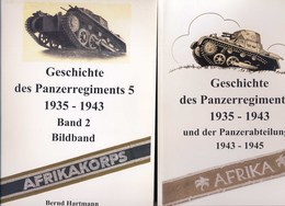 Geschichte Des Panzerregiments 5 1935-1943. 2 Bände - 1939-45