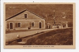 CPA 73 MONT CENIS Frontiere Franco Italienne - Altri Comuni