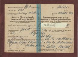 LAISSEZ-PASSER . AUSWEIS De 1942 - Pour P.D.G. Français Et Belges Qui Travaillent  Guerre 1939 / 1945 - 3 Scannes - Documents