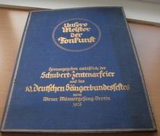 UNSERE MEISTER DER TONKUNST - Große Mappe Herausgegeben 1928 Anläßlich Der SCHUBERT-ZENTENARFEIER U.d. DEUTSCHEN ... - Lithographien