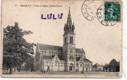 DEPT 50 : édit. B F Paris N° 9 : Saint Lo : Place Et église Sainte Croix - Saint Lo