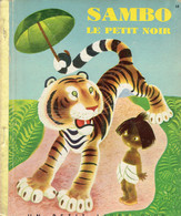 Sambo, Le Petit Noir, De Hélène Bannerman, Dessins De Gustave (Petit Livre D'Or, 28 Pages, 1950) - Livres, BD, Revues