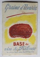 Ancienne Image Chromo Publicité Vin De Frileuse Le Plus Fort Des Fortifiants Graine D'Uvaria Sergent Marie - Old Paper