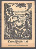 Kameradschaft Im Lied 2. Folge, Herausgegeben Vom Oberkommando Des Heeres - Livres