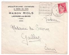 """1937 - OBLITERATION DAGUIN De LACAUNE TARN """" SON CLIMAT SES EAUX REINE DES CEVENNES """" Sur LETTRE PAIX GAILLAC RIOLS - 1921-1960: Période Moderne"""