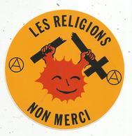Autocollant , Politique , LES RELIGIONS  NONMERCI , Anarchie - Autocollants