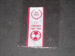 XHOFFRAIX - 40 ANS - 1945/1985 - BANDE SOUVENIR  VOIR SCANS - Apparel, Souvenirs & Other