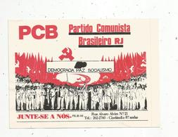 Autocollant , Politique , Partido Comunista Brasileiro RJ , Democracia Paz Socialismo, Junte-SE A NOS , PCB,175 X 115mm - Autocollants