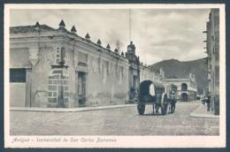GUATEMALA Antigua Universidad De San Carlos Borromeo - Guatemala