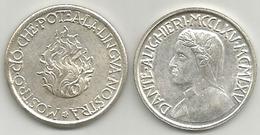Dante Alighieri, 1265- 1965, Mostrò Ciò Che Potea La Lingua Nostra, Mistura Gr. 7, Cm. 3. - Italia