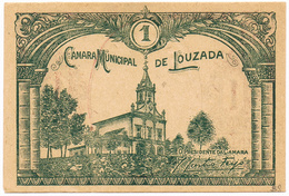 LOUZADA  - CÉDULA  DE 1 CENTAVO DA «CÂMARA MUNICIPAL DE LOUZADA» - Portugal