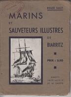 Marins Et Sauveteurs Illustres De BIARRITZ - Roger FAGET -   PRIX FIXE - Aquitaine