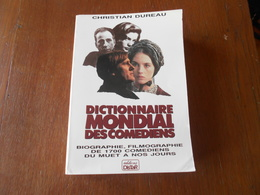 """Livre Cinema """"Dictionnaire Mondial Des Comédiens"""" Christian Dureau 1988 - Dictionnaires"""