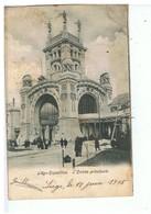 CPA-BELGIQUE-1905-LIEGE-EXPOSITION-L'ENTRÉE PRINCIPALE-VOIR TIMBRE ET CACHET - Liege