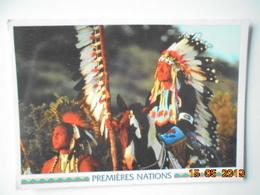 Premieres Nations. Chef Amerindien En Costumes De Ceremonie. Canada. 16.8 X 12 Cm - Native Americans
