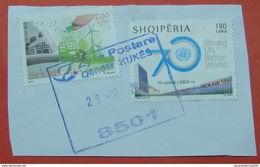 28 - 8 - 2017 ALBANIAN STAMPS, THINK GREAN, 70 YEARS ALBANIA IN UN Postmark KUKES ON PIECE OF ENVELOPE. - Albania