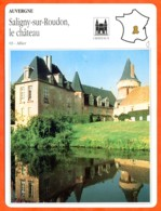 03 SALIGNY SUR ROUDON Allier  AUVERGNE Géographie Fiche Illustrée Documentée - Géographie