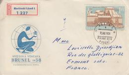 Enveloppe  Recommandée  1er  Jour   TCHECOSLOVAQUIE     Exposition  Universelle  BRUXELLES   1958 - 1958 – Brussels (Belgium)