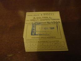 BIGLIETTO AUTOBUS A.CO.TRA.L LINEA  ROMA  A. T. -AEROPORTO FIUMICINO-1981 - Bus