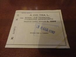 BIGLIETTO  A.CO.TRA.L LINEA  ROMA  AIR TERMINAL  AEROPORTO FIUMICINO-1982 - Bus