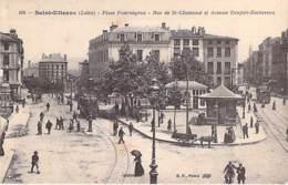42 - SAINT ETIENNE : Place Fourneyron - Rue De St Chamond Et Avenue Dendert Rochereau - CPA - Loire - Saint Etienne