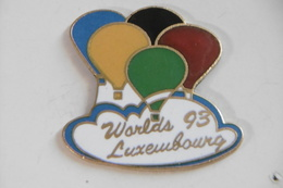 Pin's - Montgolfières WORLDS LUXEMBOURG - Airships