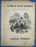 CAF CONC MARINE NAUFRAGE PARTITION XIX LA MER SE PLAINT TOUJOURS JACQUES POTHARST GUÉRIN 1849 ILL IWEINS D'HENNIN - Musique & Instruments
