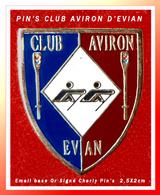 SUPER PIN'S AVIRON : Club D'AVIRON D'EVIAN (Haute-Savoie) Signé CHARLY PIN'S émail Base Or, Format 2,5X2cm - Roeisport
