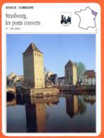 67 STRASBOURG LES PONTS COUVERTS Bas Rhin  ALSACE LORRAINE Géographie Fiche Illustrée Documentée - Géographie