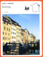 67 STRASBOURG   Bas Rhin  ALSACE LORRAINE Géographie Fiche Illustrée Documentée - Géographie
