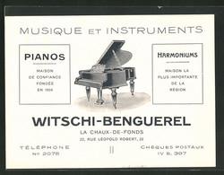 Vertreterkarte La Chaux-de-Fonds, Musique Et Instruments Witschi-Benguerel, 22 Rue Léopold Robert, Flügel - Vieux Papiers