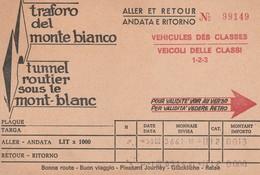 AOSTA - TRAFORO DEL MONTE BIANCO - BIGLIETTO ANDATA E RITORNO......S8 - Aosta
