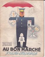 PIE.DOCS-T.GF19-201 : CATALOGUE AU BON MARCHE JOUETS ET ETRENNES 1932. JEAN CARLU. OURS. POUPEE.32 PAGES - Werbung