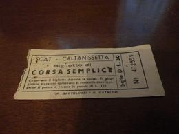 BIGLIETTO AUTOBUS SCAT-CALTANISSETTA-BIGLIETTO CORSA SEMPLICE-LIRE 50 - Europe