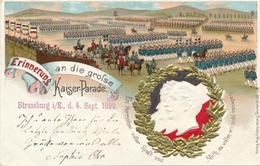 Gaufré Cp Kaiser Wilhelm II., Kaiserin Auguste Viktoria, Kaiserparade In Straßburg 1899 - Royal Families