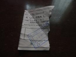BIGLIETTO AUTOBUS A.CO.TRA.L LINEA  ROMA  A. T. -AEROPORTO FIUMICINO-1979 - Bus