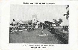 Missions Des Pères Maristes En Océanie - Apia, Cathédrale Et école Des Frères Maristes (Archipel Des Samoa) - Missions