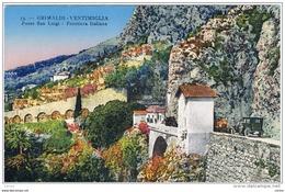 GRIMALDI - VENTIMIGLIA (IM):  PONTE  S. LUIGI  -  FRONTIERA  ITALIANA  -  FP - Dogana