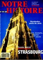 NOTRE HISTOIRE N ° 104 Dossier Spécial Strasbourg , Borobudur Java , Flavius Josèphe - Histoire