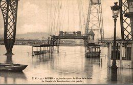 76 ROUEN  31 JANVIER 1910  LA CRUE DE LA SEINE  LA NACELLE DU TRANSBORDEUR  RIVE GAUCHE - Rouen